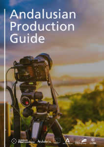 Andalusian Production Guide - Andalucía Film Commission