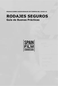 Rodajes seguros Guia de buenas practicas COVID19 - Andalucía Film Commission