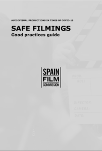 Safe FIlmings Good practices Guide COVID19 - Andalucía Film Commission